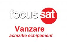 TV Satelit FocusSat – Vanzare